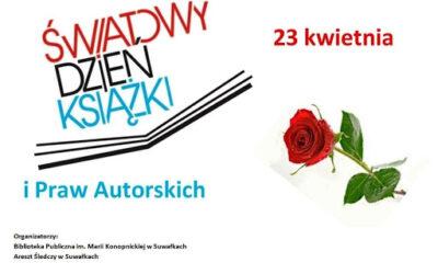 Międzynarodowy Dzień Książki i Praw Autorskich – 23 kwietnia
